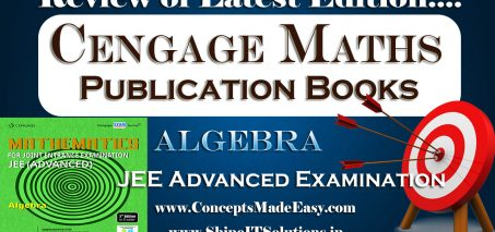 Review of Algebra Mathematics Cengage Publication Books Specially for JEE Advanced Examination